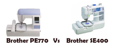 Brother PE770 Vs SE400