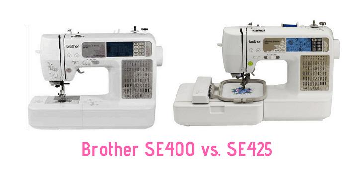 Brother SE400 Vs SE425 – Ultimate Comparison