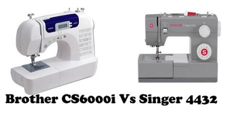 Brother CS6000i Vs Singer 4432 – Detailed Comparison