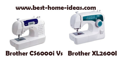 Brother CS6000i Vs Brother XL2600I – Ultimate Comparison
