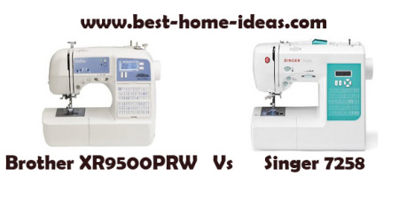 Brother XR9500PRW Vs Singer 7258 – Detailed Comparison
