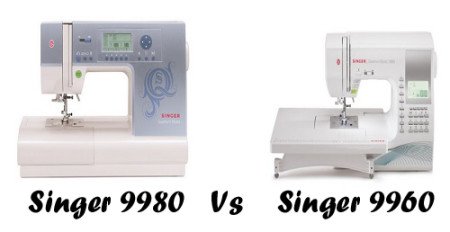 Singer 9980 Vs 9960 – Detailed Comparison